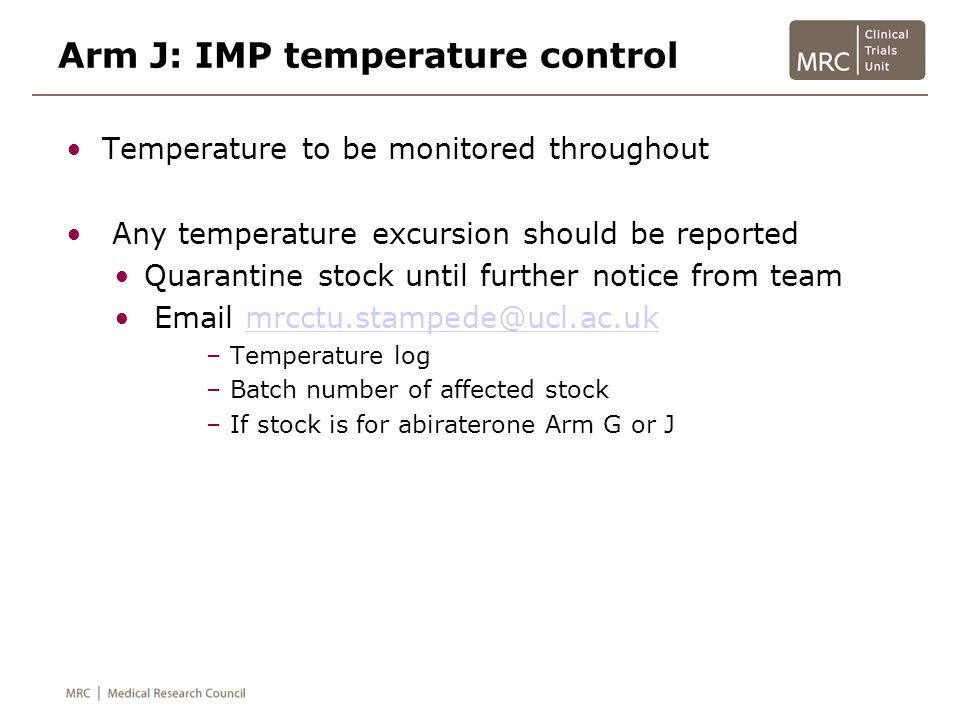 Arm J: IMP temperature control