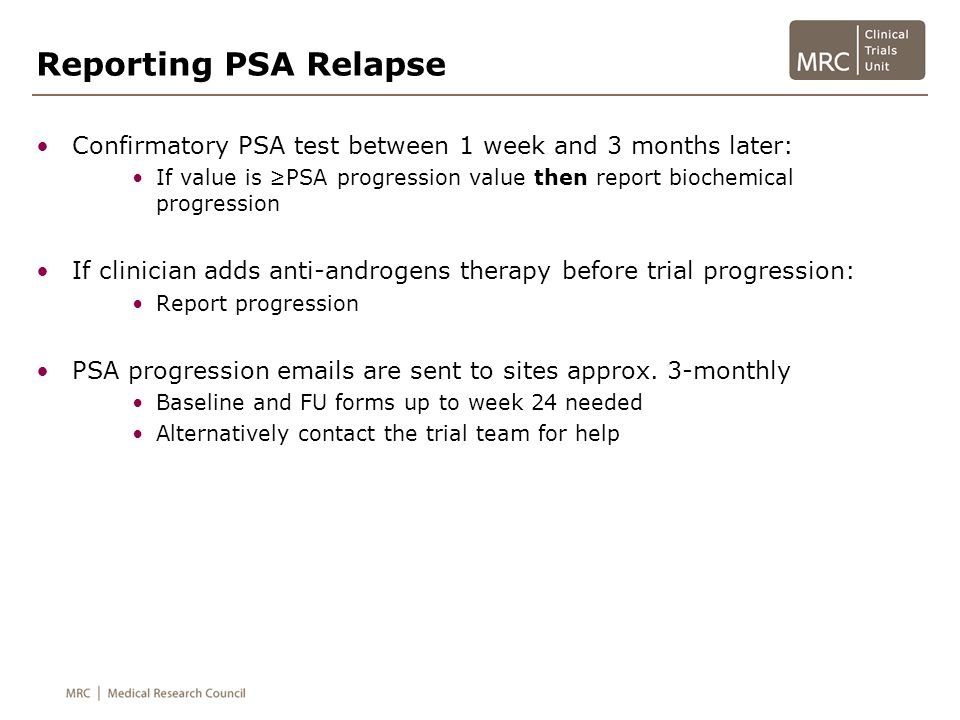 Reporting PSA Relapse Confirmatory PSA test between 1 week and 3 months later: