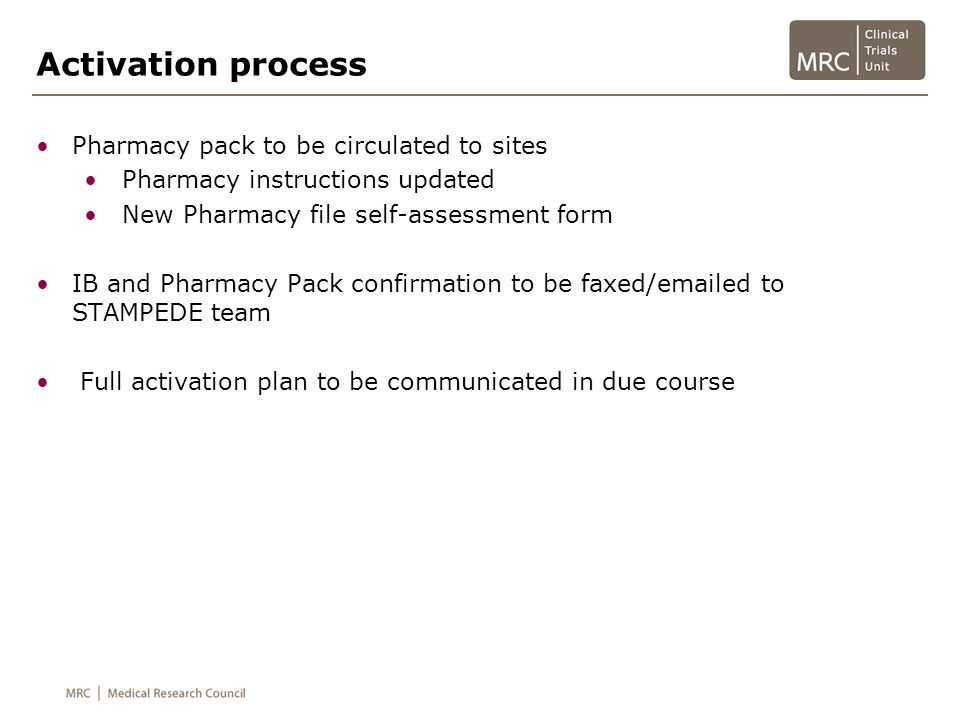 Activation process Pharmacy pack to be circulated to sites