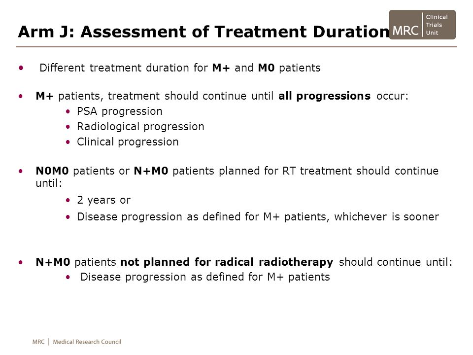 Arm J: Assessment of Treatment Duration