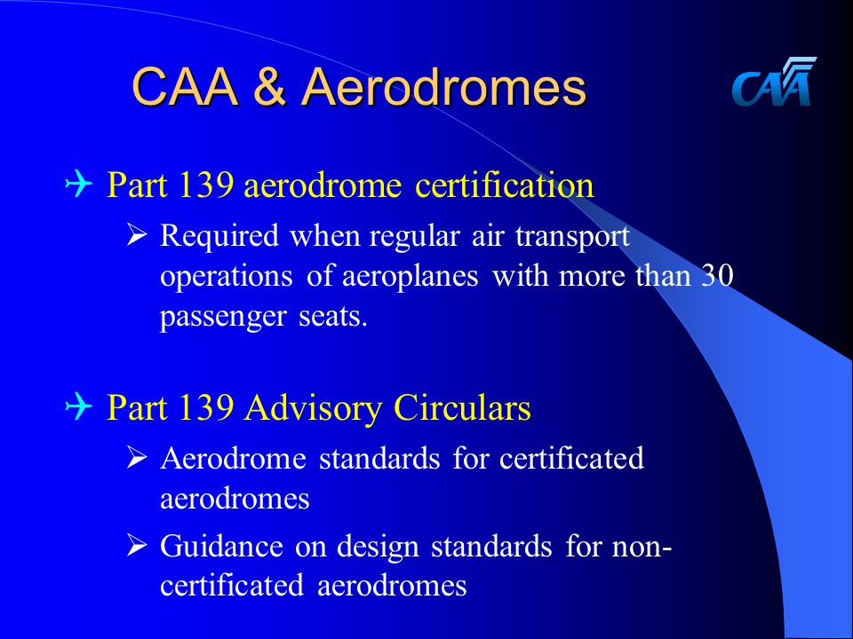 CAA & Aerodromes Part 139 aerodrome certification