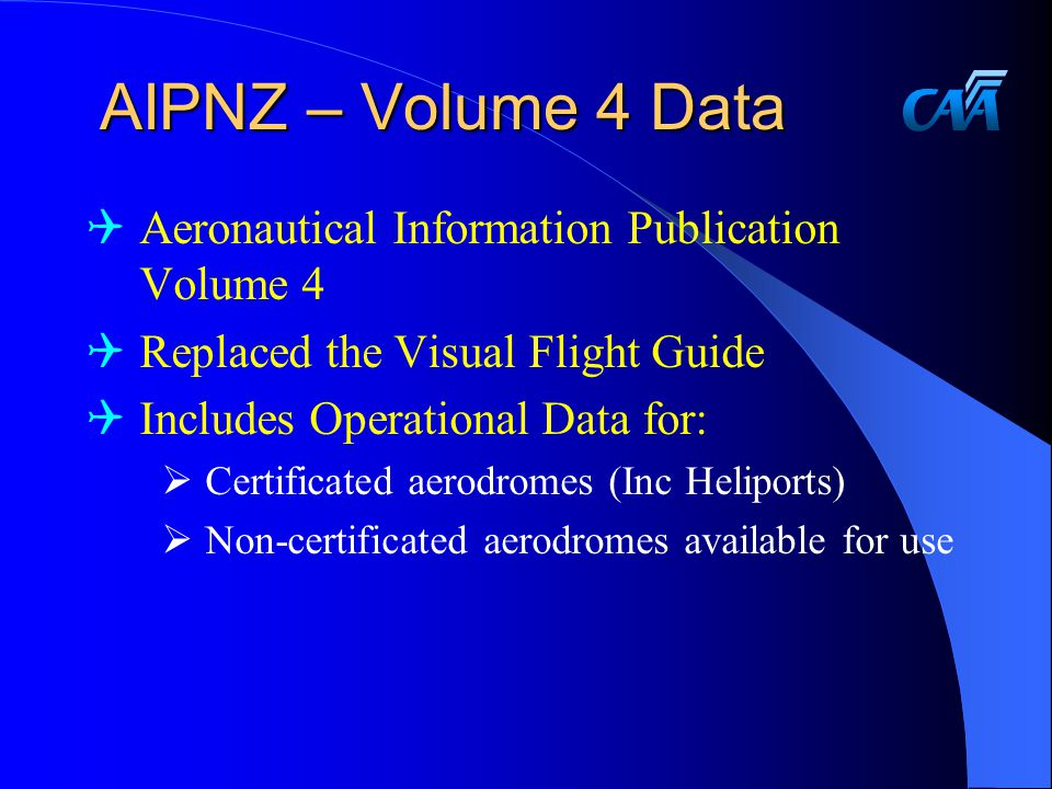 AIPNZ – Volume 4 Data Aeronautical Information Publication Volume 4