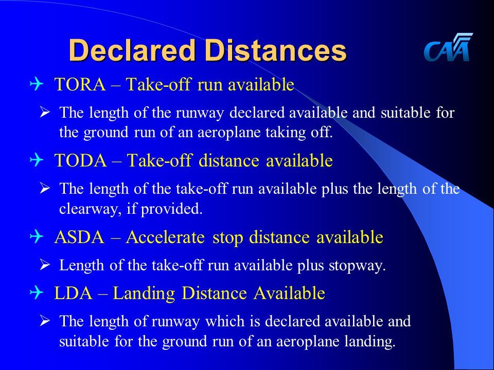 Declared Distances TORA – Take-off run available