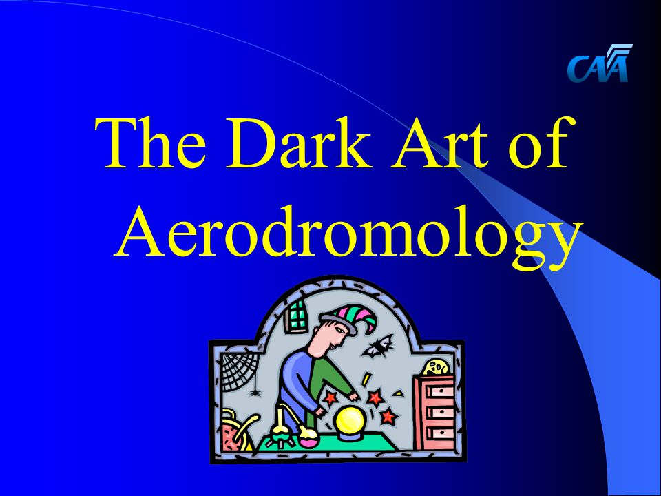 The Dark Art of Aerodromology