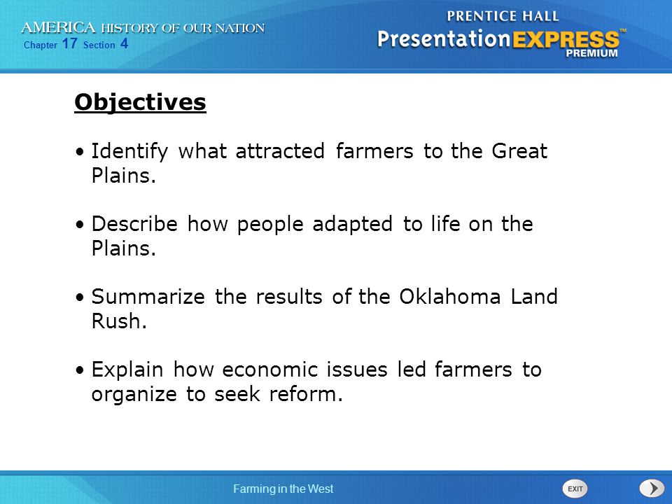Objectives Identify what attracted farmers to the Great Plains.