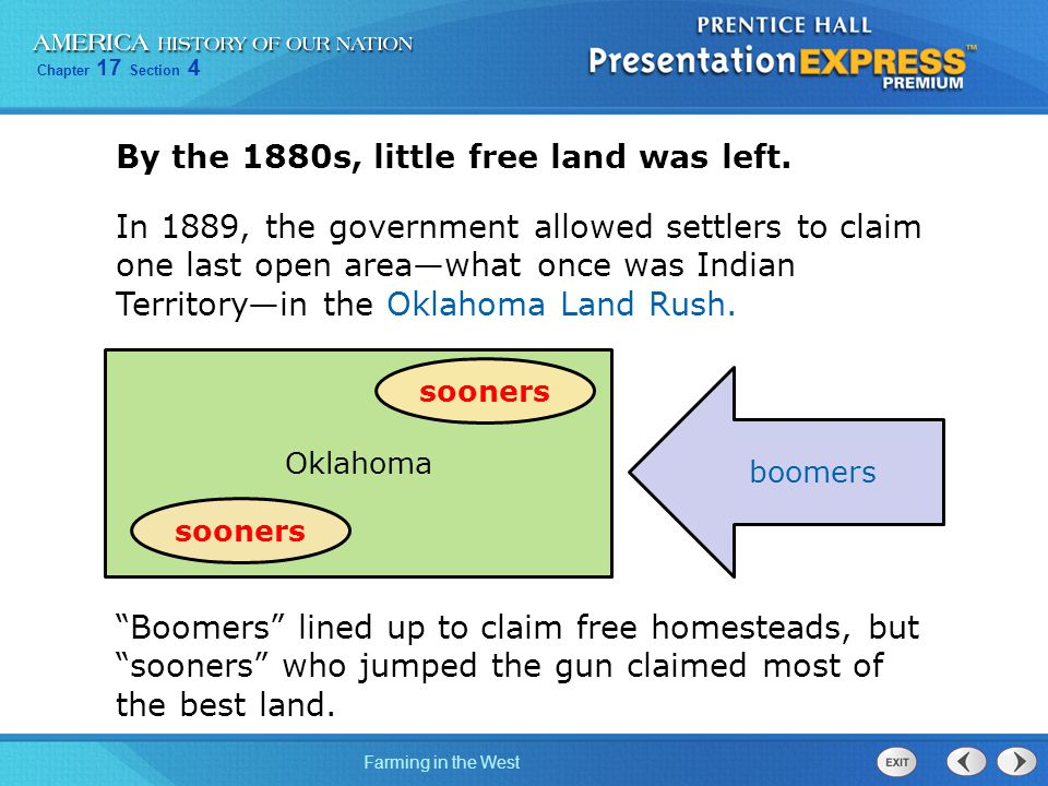 By the 1880s, little free land was left.