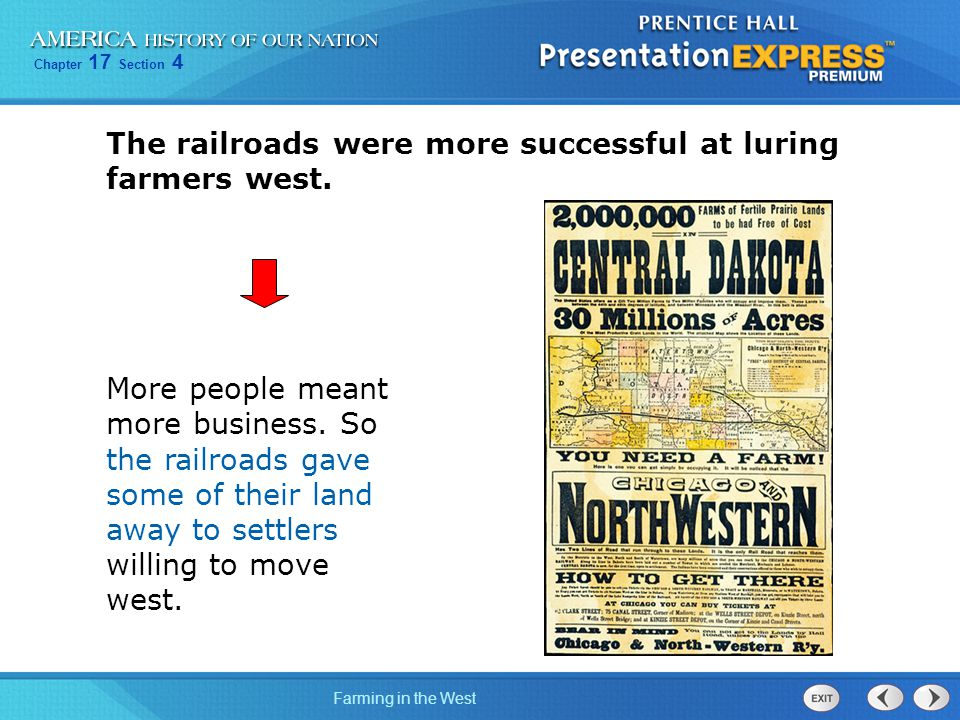 The railroads were more successful at luring farmers west.