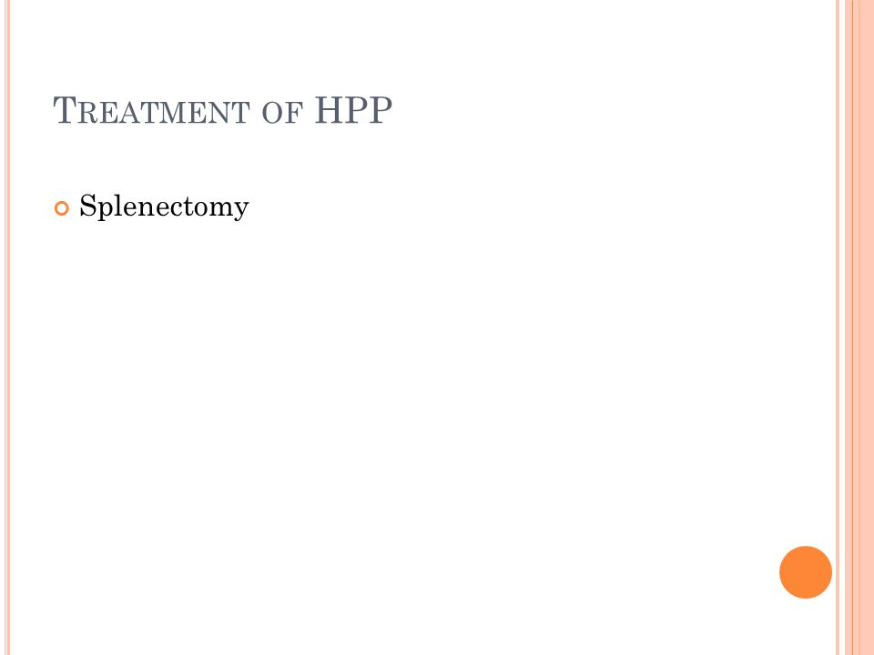 Treatment of HPP Splenectomy