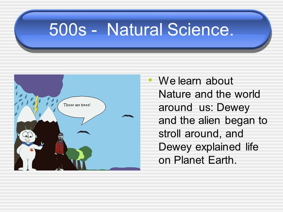 500s - Natural Science.