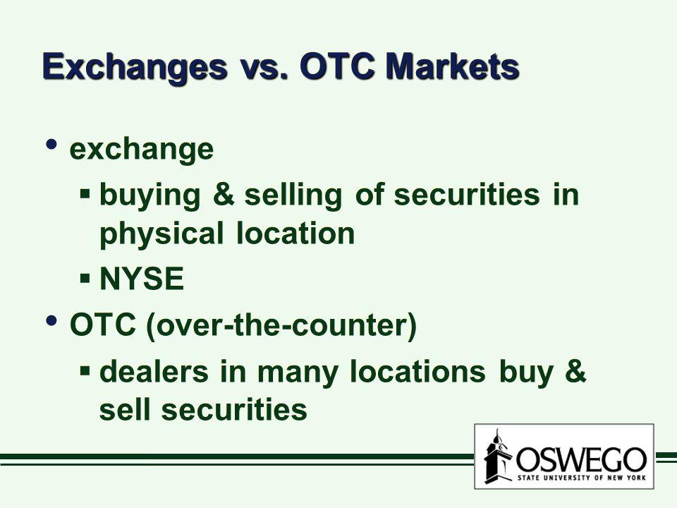 Exchanges vs. OTC Markets