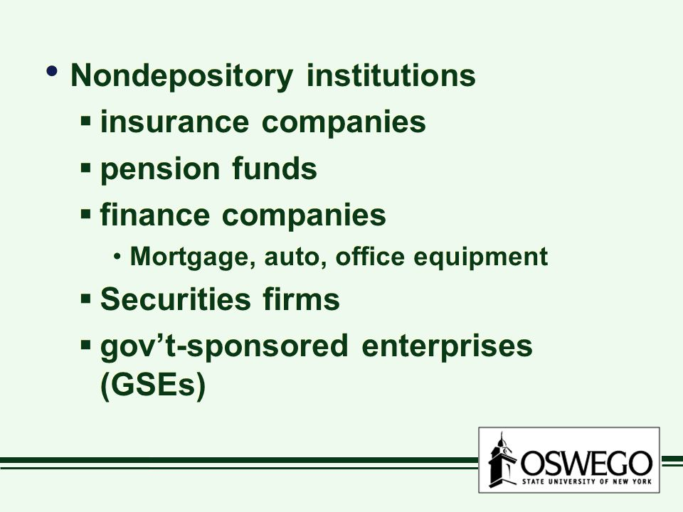 Nondepository institutions insurance companies pension funds