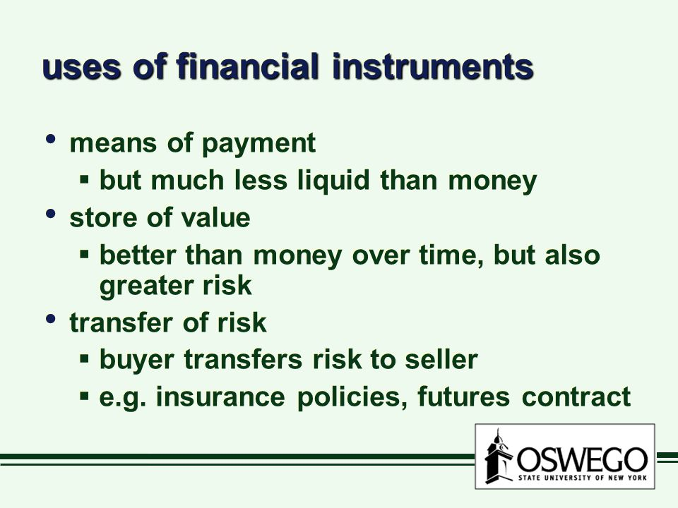 uses of financial instruments