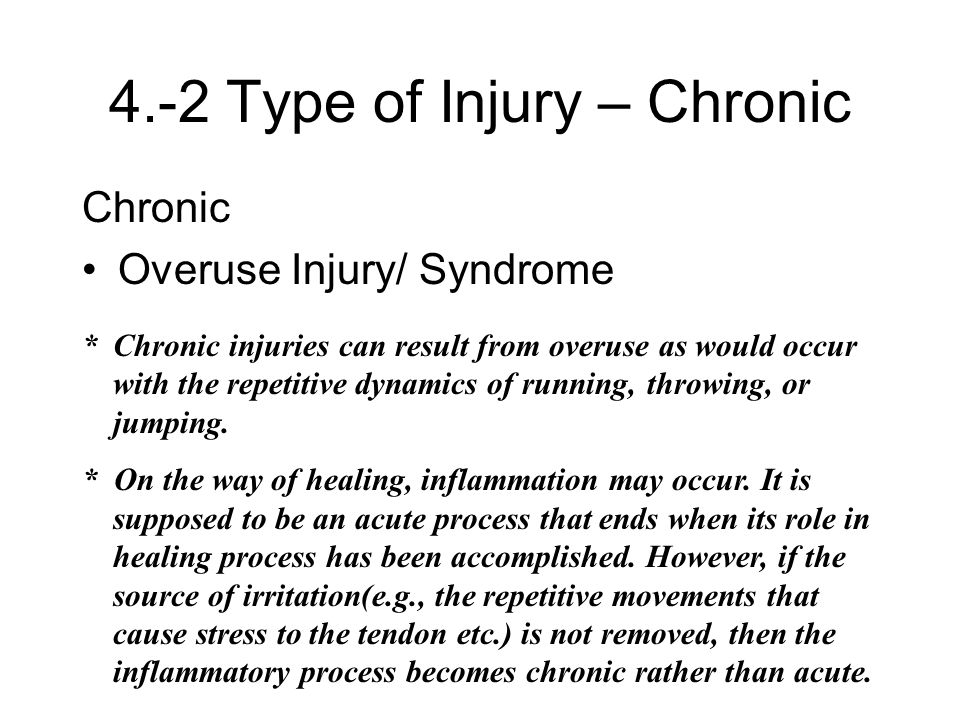 4.-2 Type of Injury – Chronic