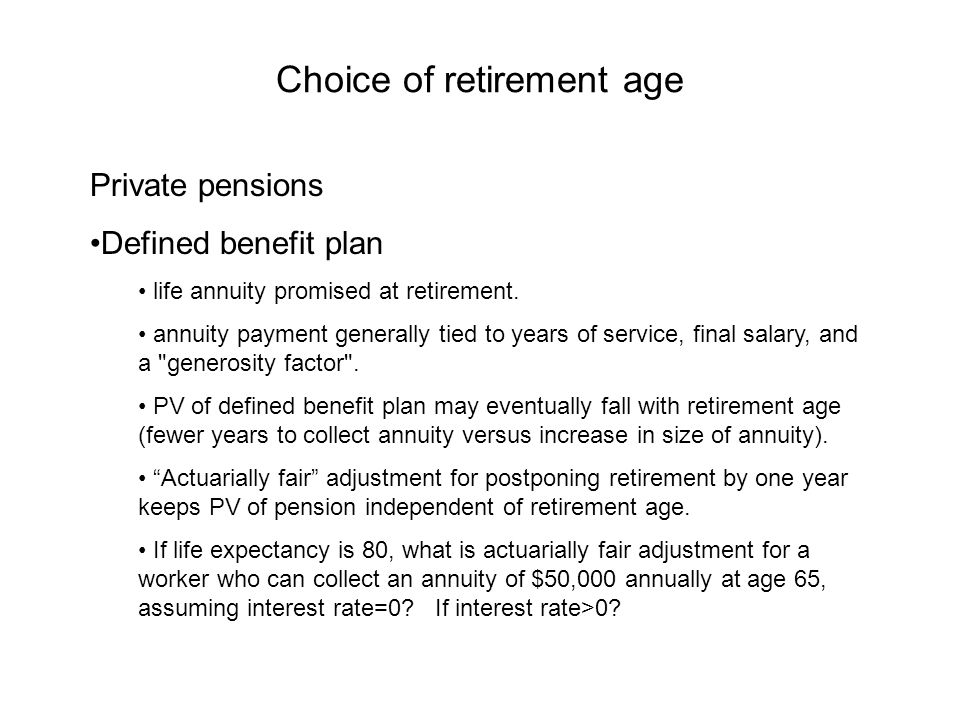 Choice of retirement age