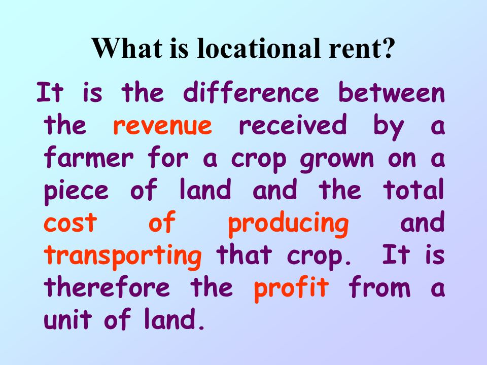 What is locational rent