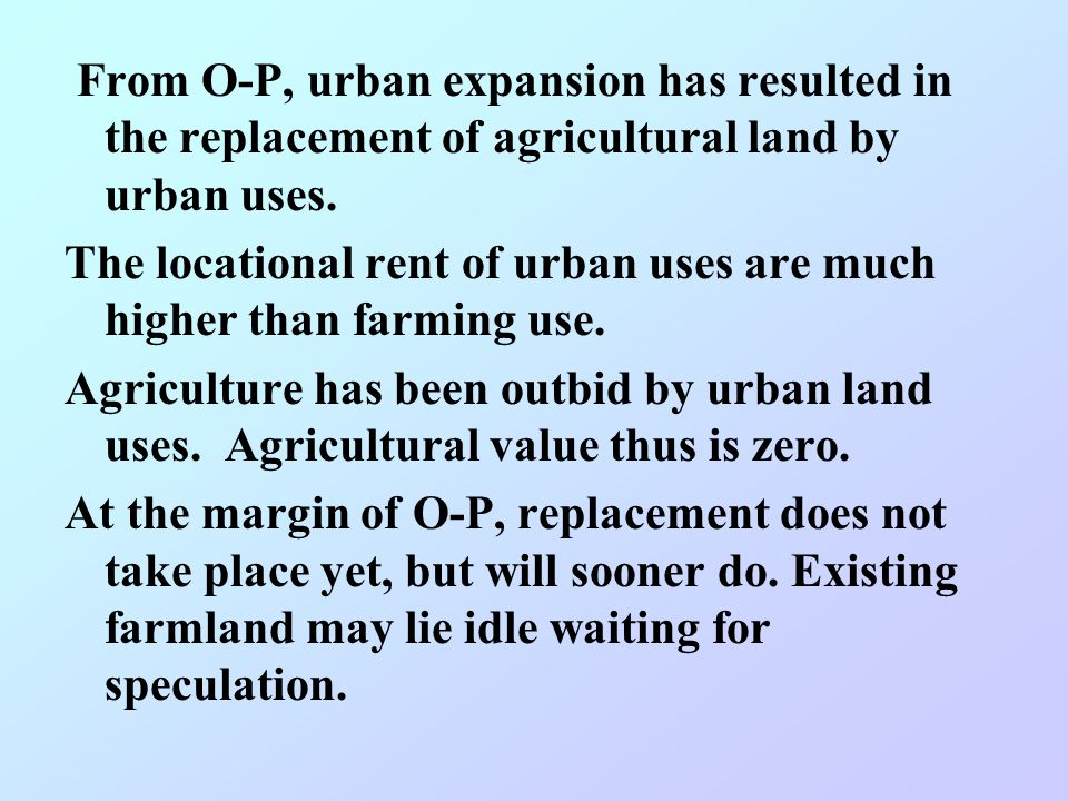 From O-P, urban expansion has resulted in the replacement of agricultural land by urban uses.