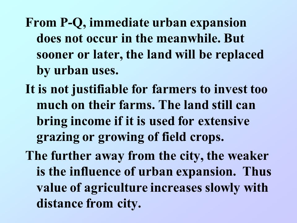 From P-Q, immediate urban expansion does not occur in the meanwhile