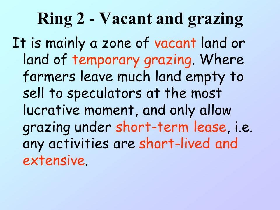 Ring 2 - Vacant and grazing