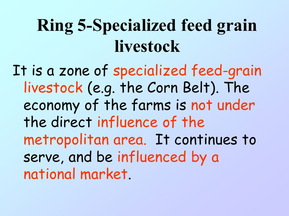 Ring 5-Specialized feed grain livestock