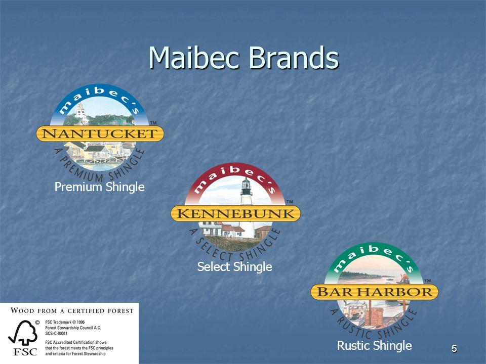 Maibec Brands Premium Shingle Select Shingle Rustic Shingle