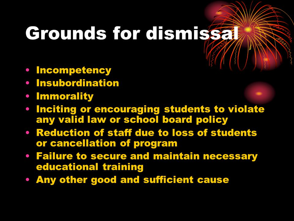 Grounds for dismissal Incompetency Insubordination Immorality
