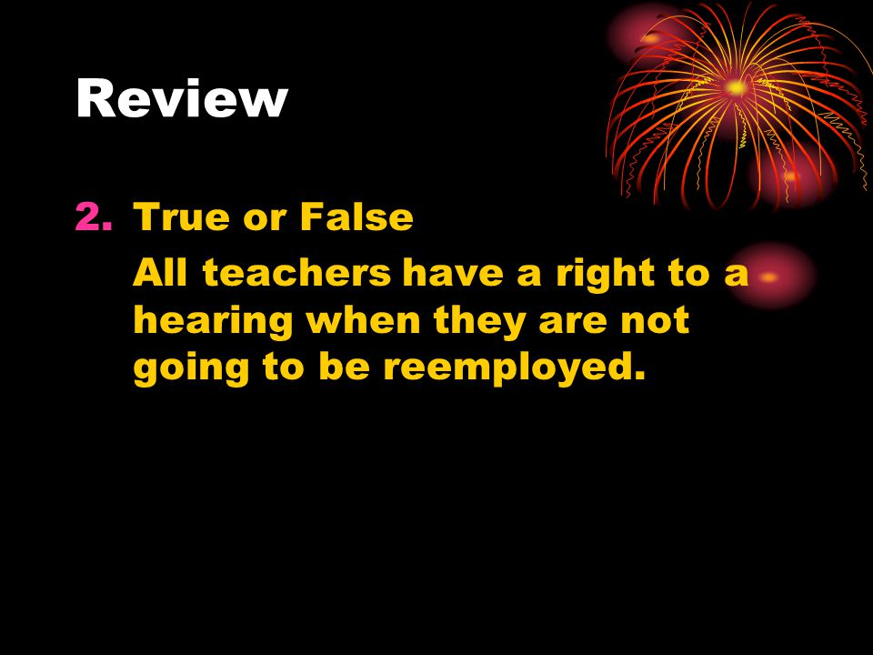 Review True or False.