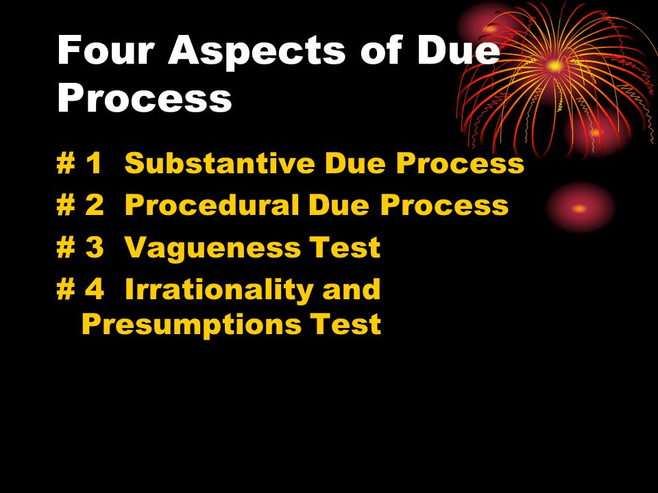 Four Aspects of Due Process
