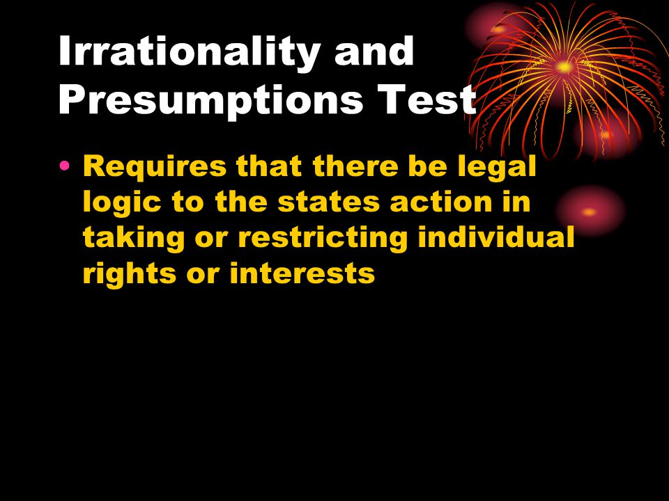 Irrationality and Presumptions Test