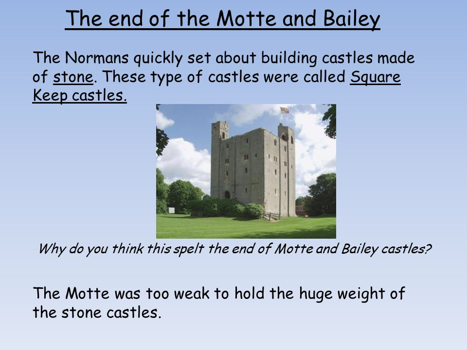 The end of the Motte and Bailey