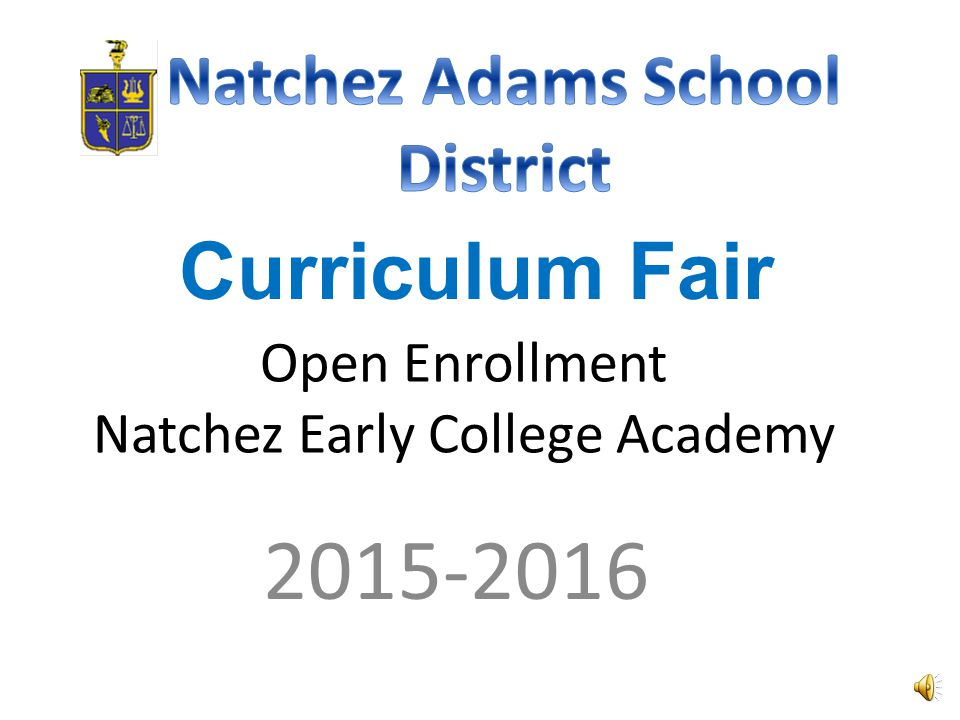 Open Enrollment Natchez Early College Academy