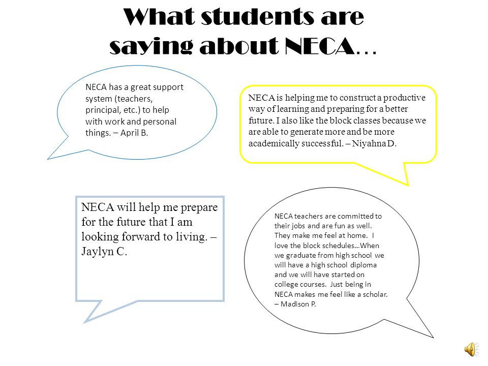 What students are saying about NECA…