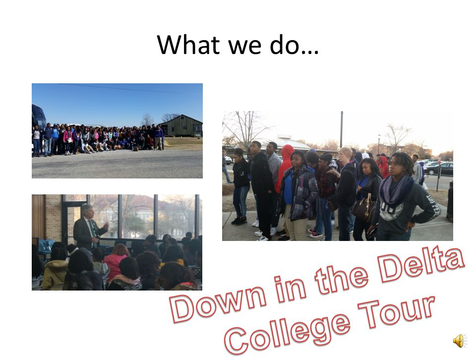 Down in the Delta College Tour