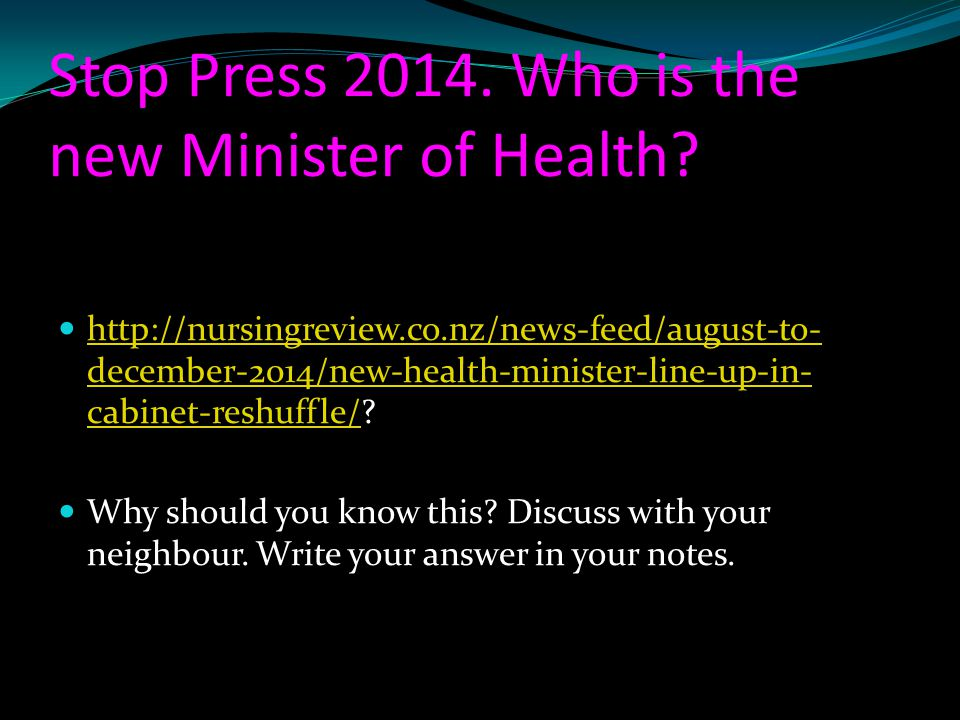 Stop Press 2014. Who is the new Minister of Health
