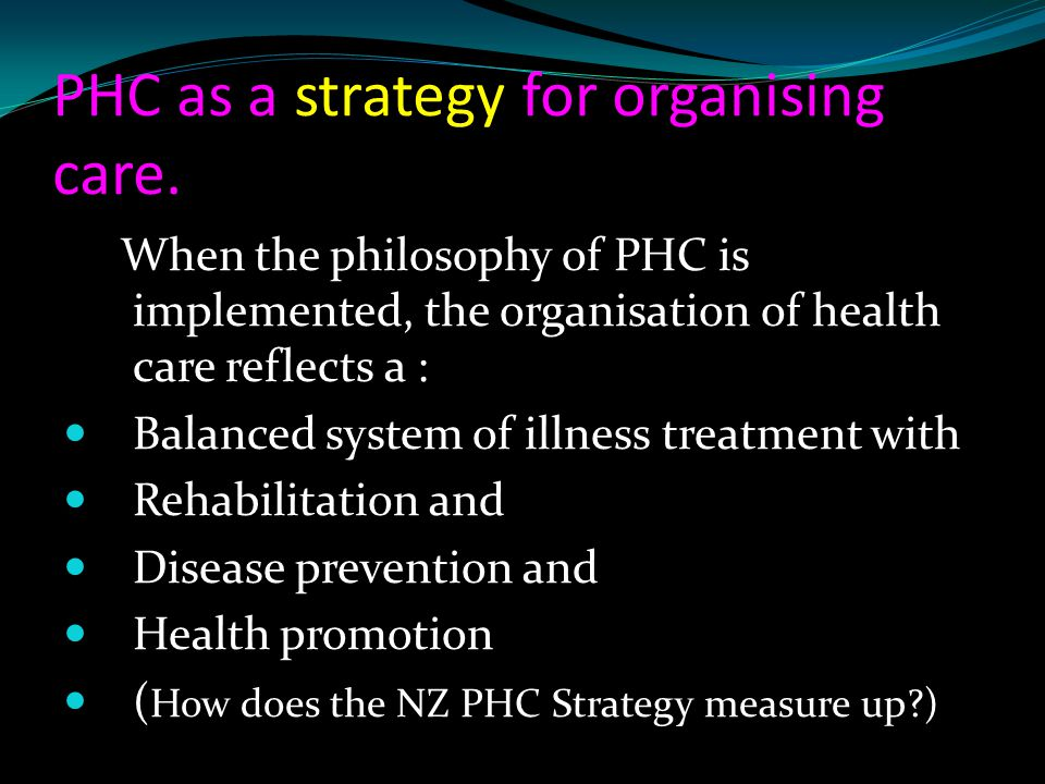 PHC as a strategy for organising care.