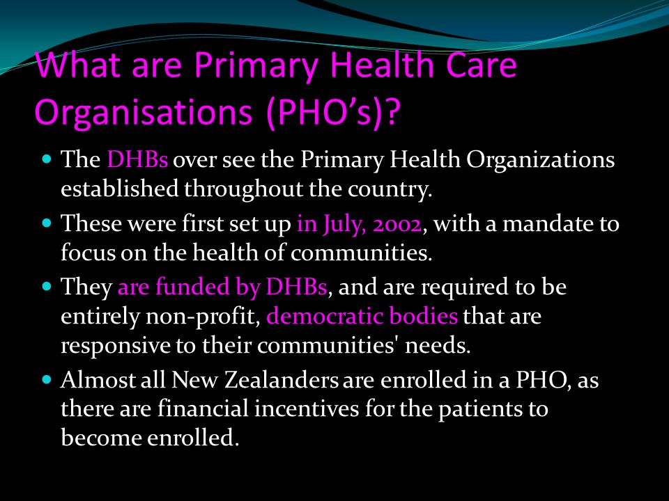What are Primary Health Care Organisations (PHO's)