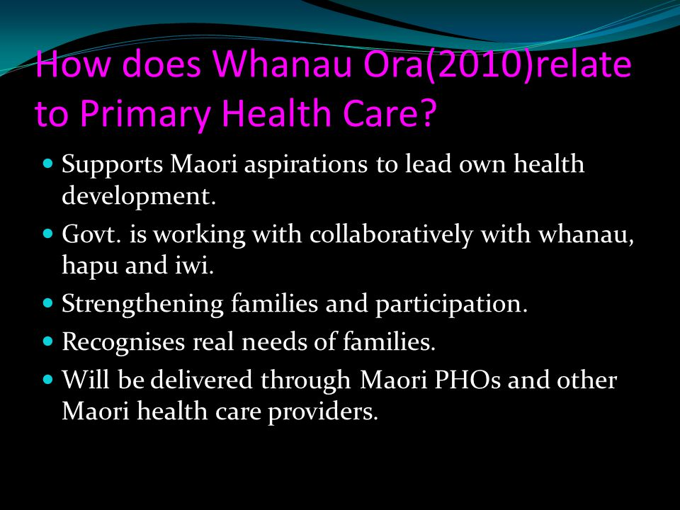 How does Whanau Ora(2010)relate to Primary Health Care