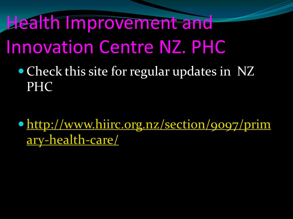 Health Improvement and Innovation Centre NZ. PHC