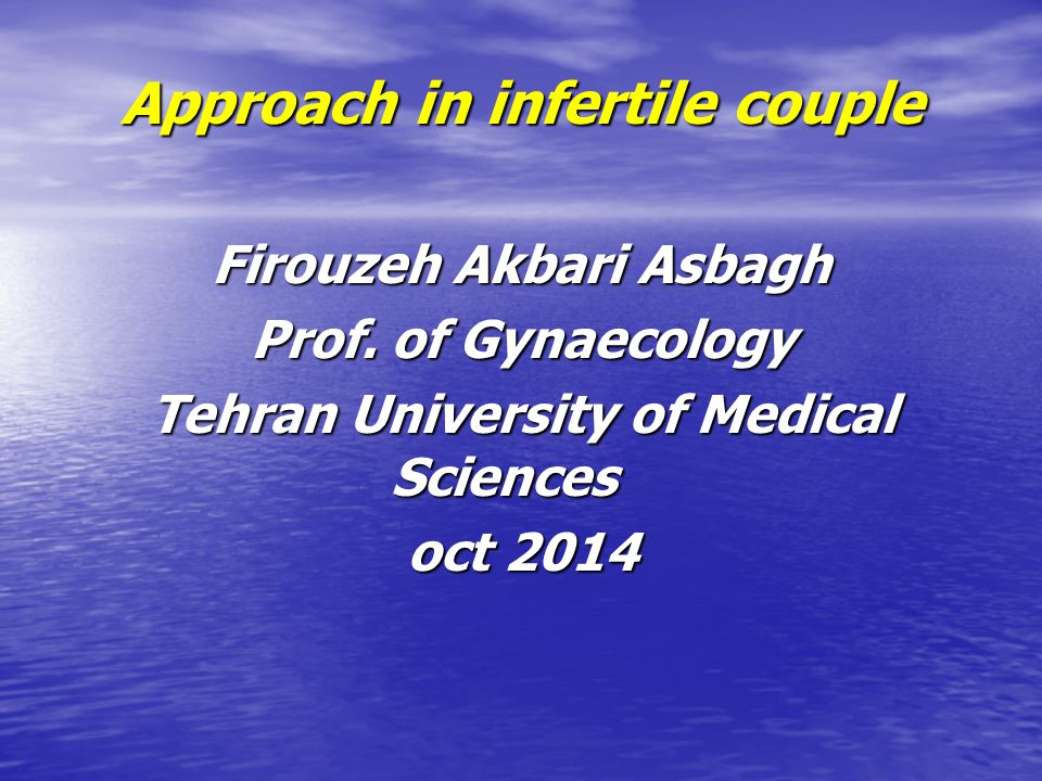 Approach in infertile couple