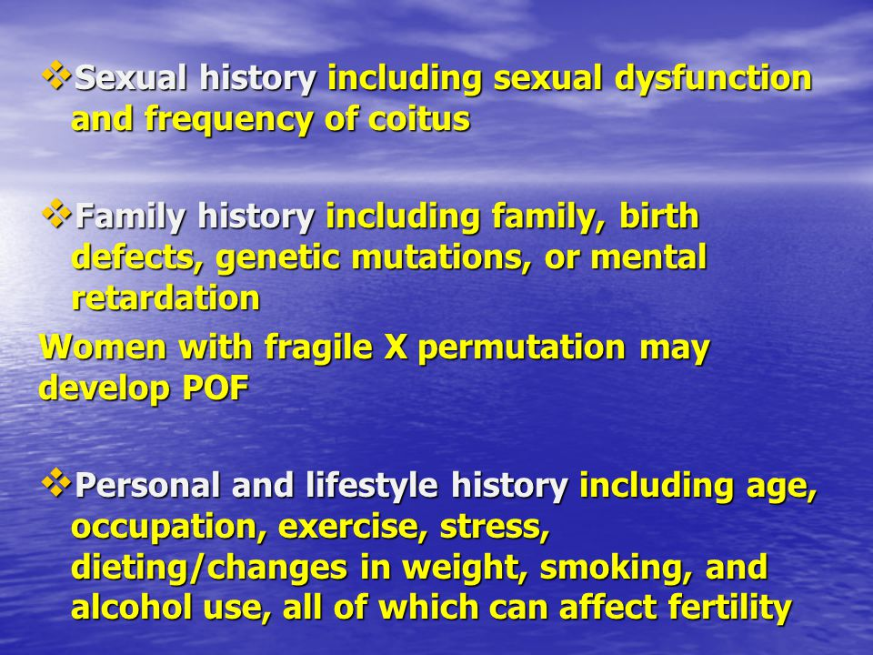 Sexual history including sexual dysfunction and frequency of coitus