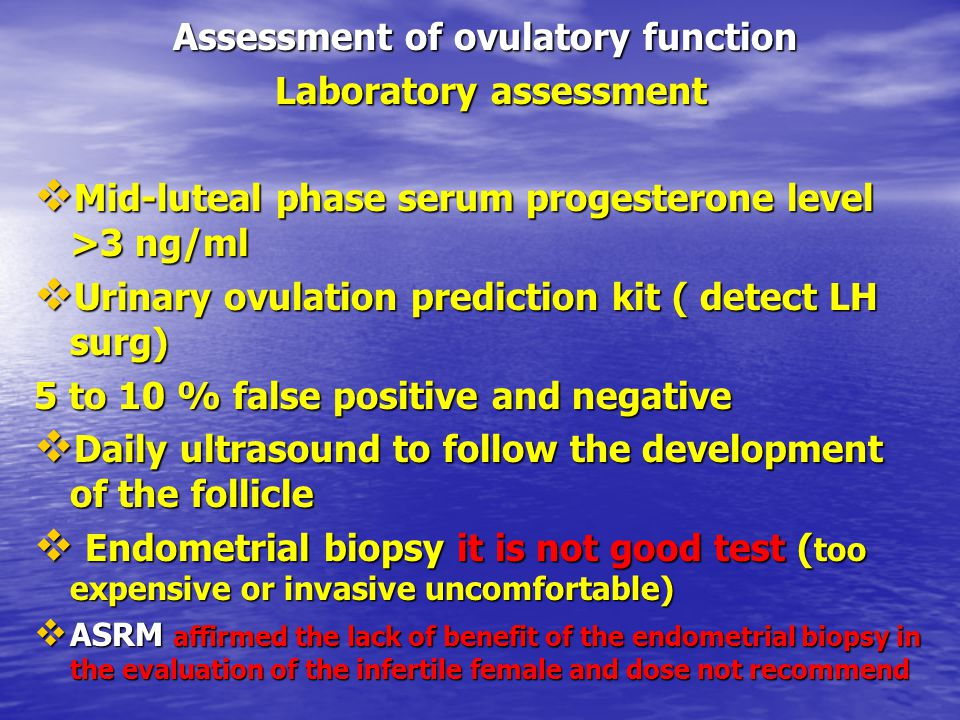Assessment of ovulatory function Laboratory assessment