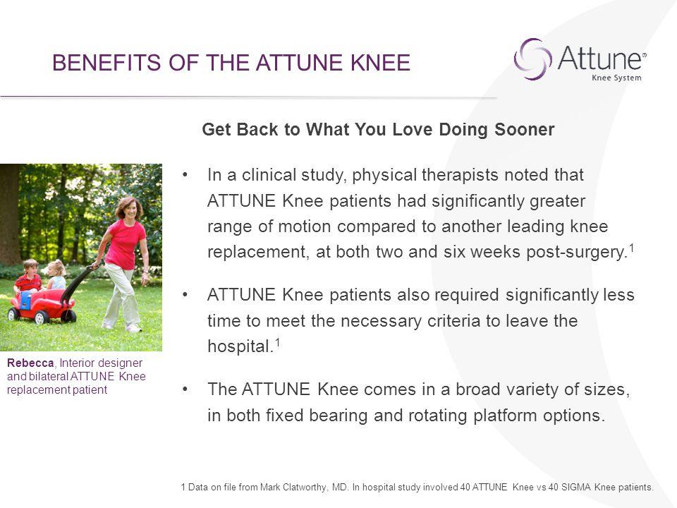 BENEFITS OF THE ATTUNE KNEE