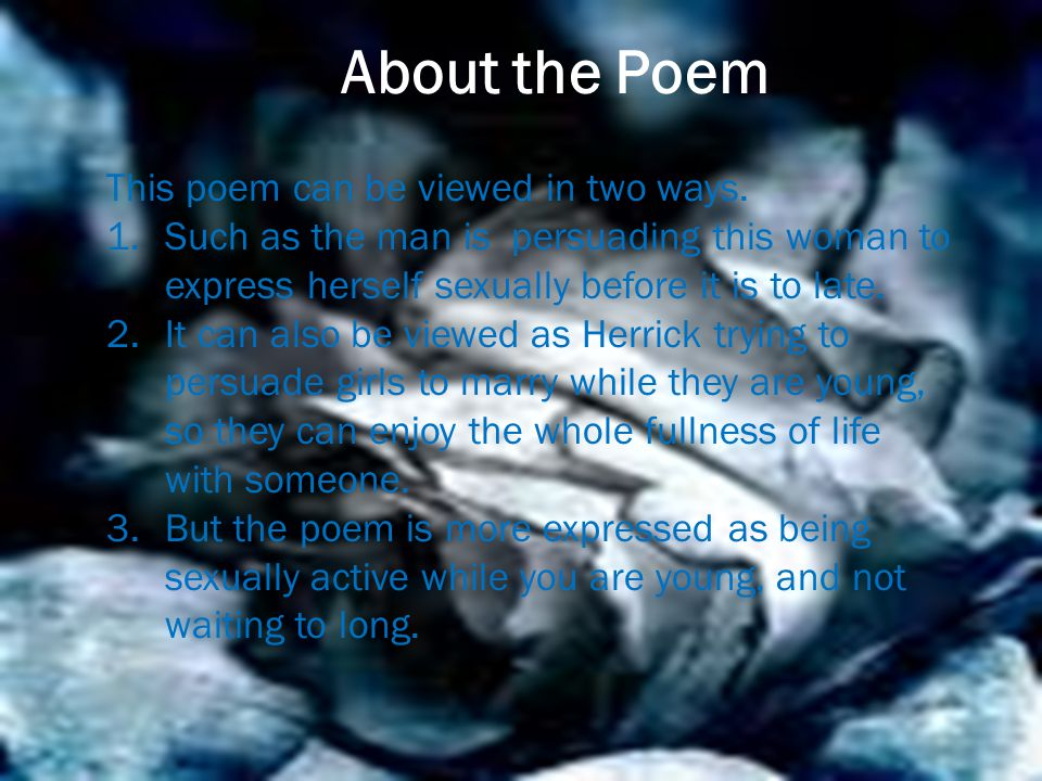 About the Poem This poem can be viewed in two ways.