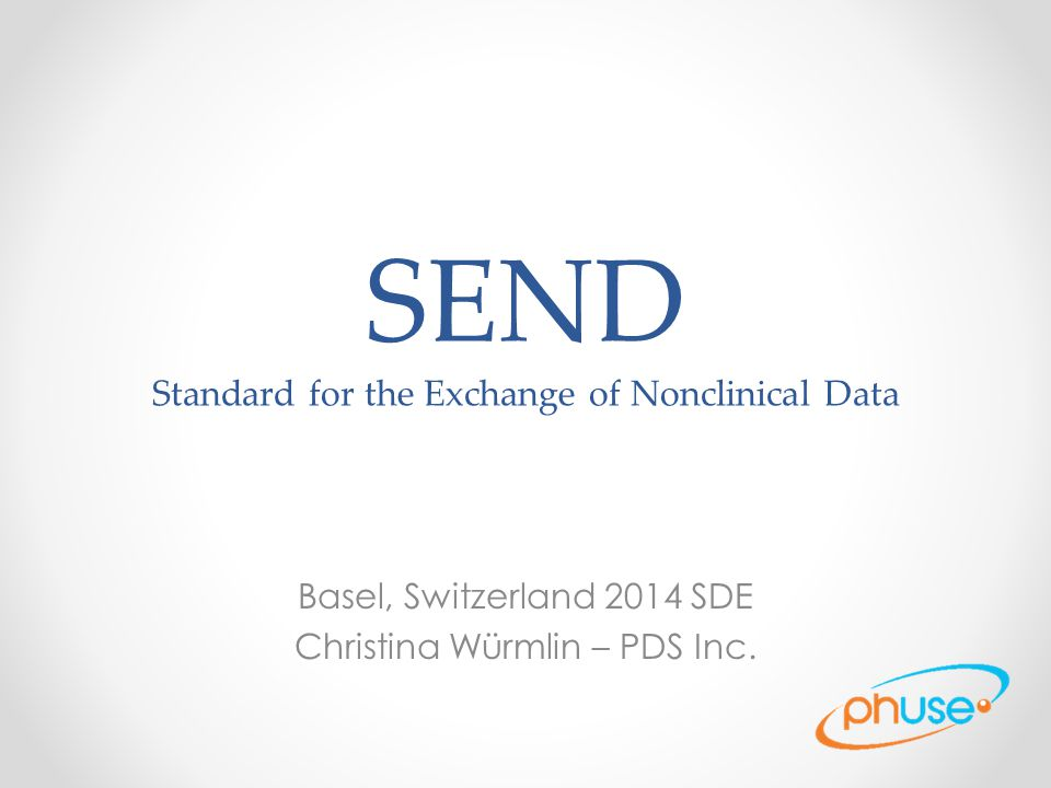 SEND Standard for the Exchange of Nonclinical Data