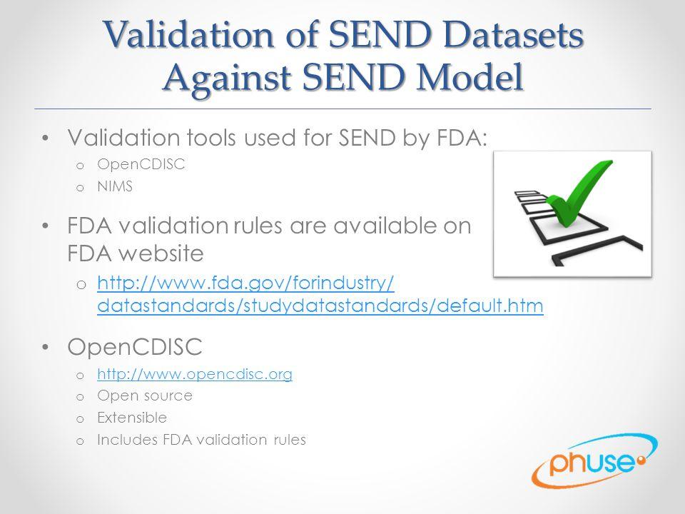 Validation of SEND Datasets Against SEND Model