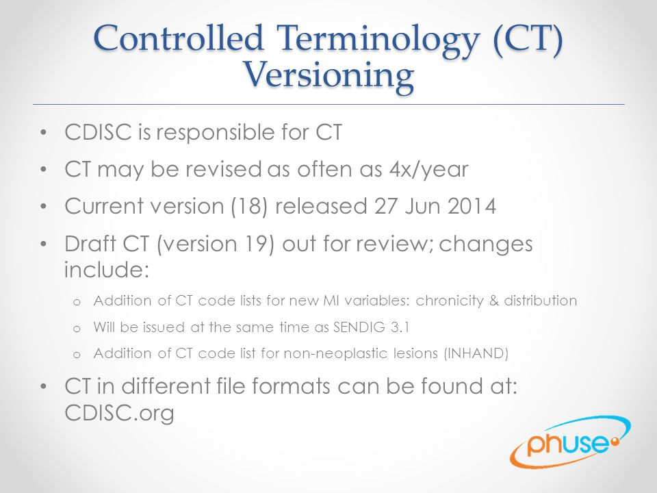 Controlled Terminology (CT) Versioning