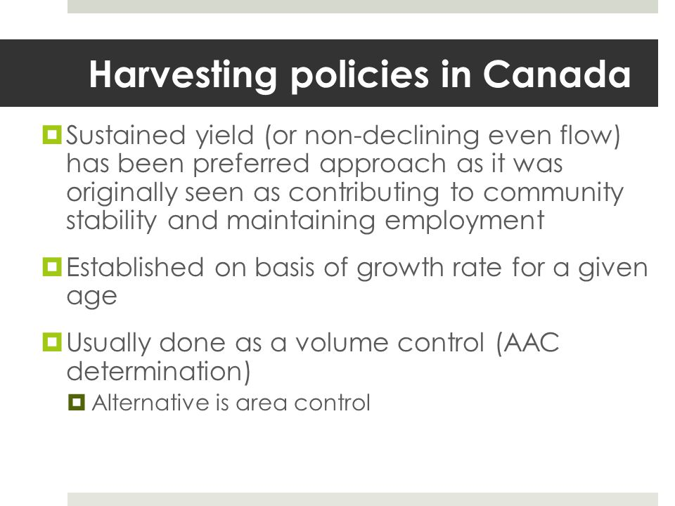 Harvesting policies in Canada