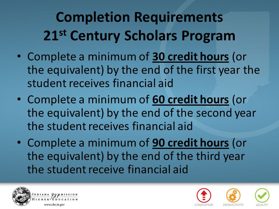 Completion Requirements 21st Century Scholars Program