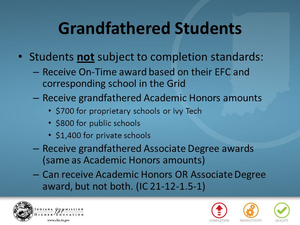 Grandfathered Students