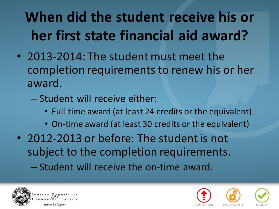 When did the student receive his or her first state financial aid award
