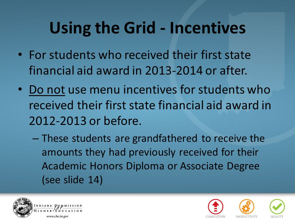 Using the Grid - Incentives